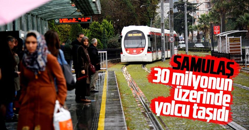 SAMULAŞ 30 milyonun üzerinde yolcu taşıdı