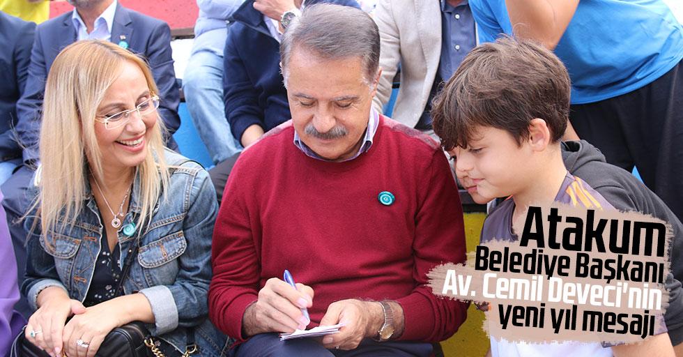 Atakum Belediye Başkanı Av. Cemil Deveci'nin yeni yıl mesajı