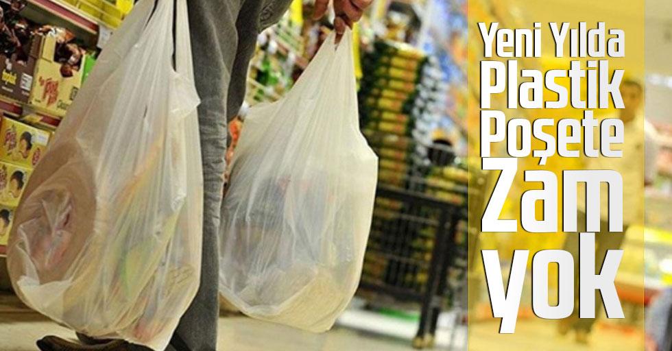 Yeni Yılda Plastik Poşete Zam Uygulanmayacak