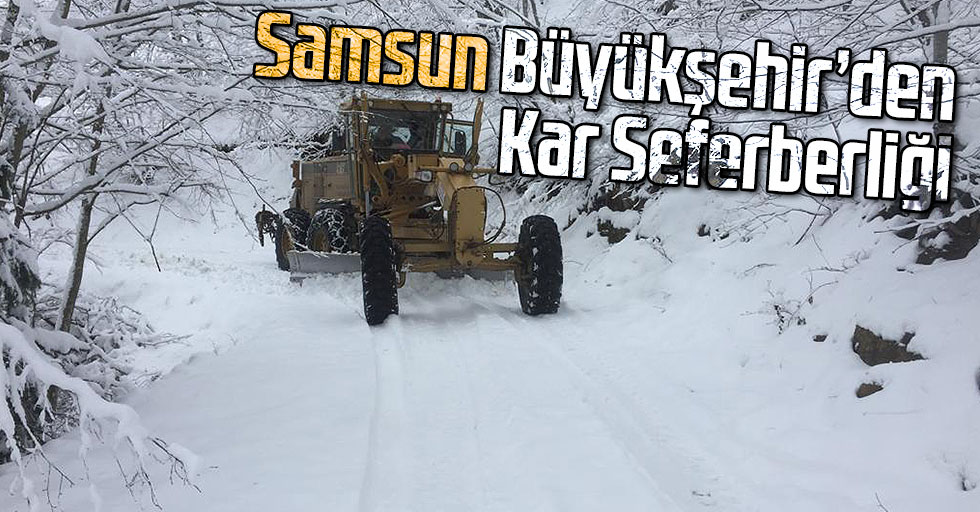 Samsun Büyükşehir'den Kar Seferberliği