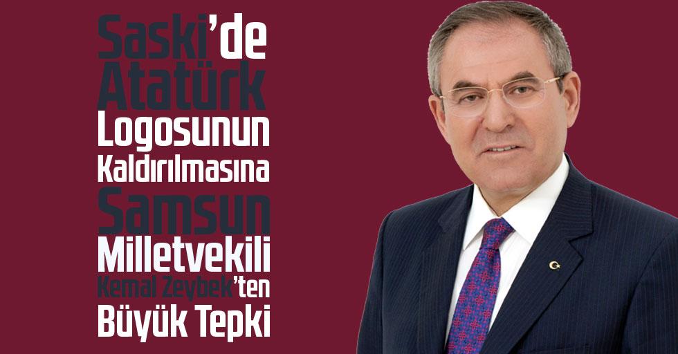 Saski'de Atatürk Logosunun Kaldırılmasına Samsun Milletvekili Kemal Zeybek'ten Büyük Tepki