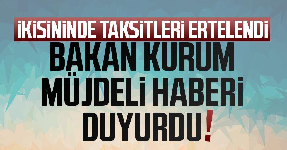 Bakan Murat Kurum duyurdu