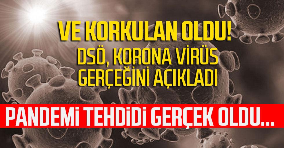 Dünya Sağlık Örgütü Genel Direktörü Ghebreyesus'tan koronavirüs açıklaması: Pandemi tehdidi gerçek oldu