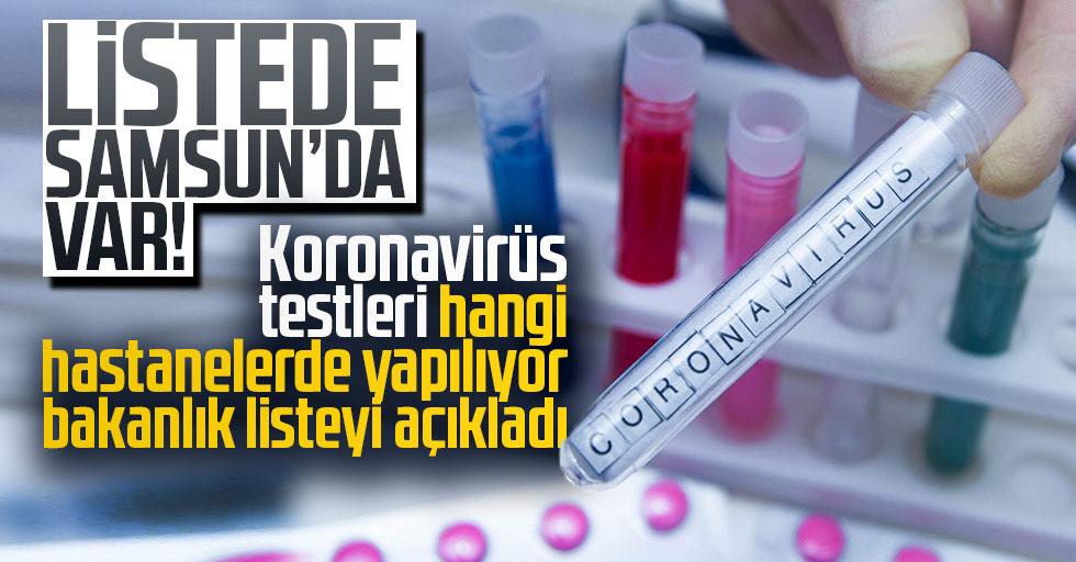 Koronavirüs Testleri Hangi Hastanelerde Yapılıyor