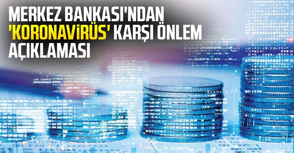 Merkez Bankası'ndan 'koronavirüs' açıklaması