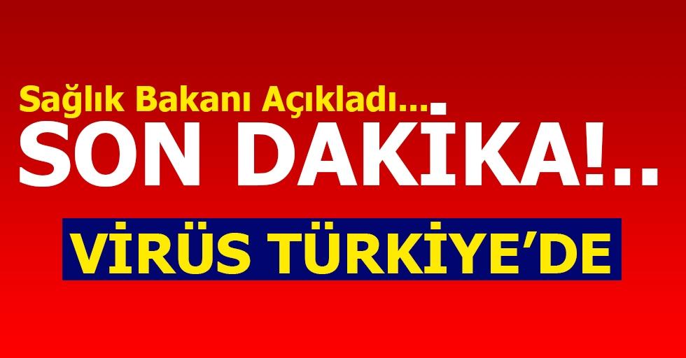 Son Dakika | Sağlık Bakanı Koca Türkiye'deki İlk Koronavirüs Vakasını Açıkladı