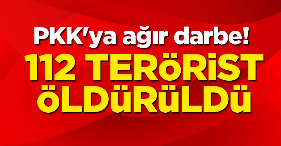 PKK'ya ağır darbe! 112 terörist öldürüldü