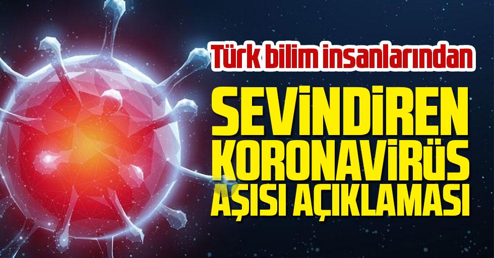 Türk bilim insanlarından sevindiren koronavirüs aşısı açıklaması
