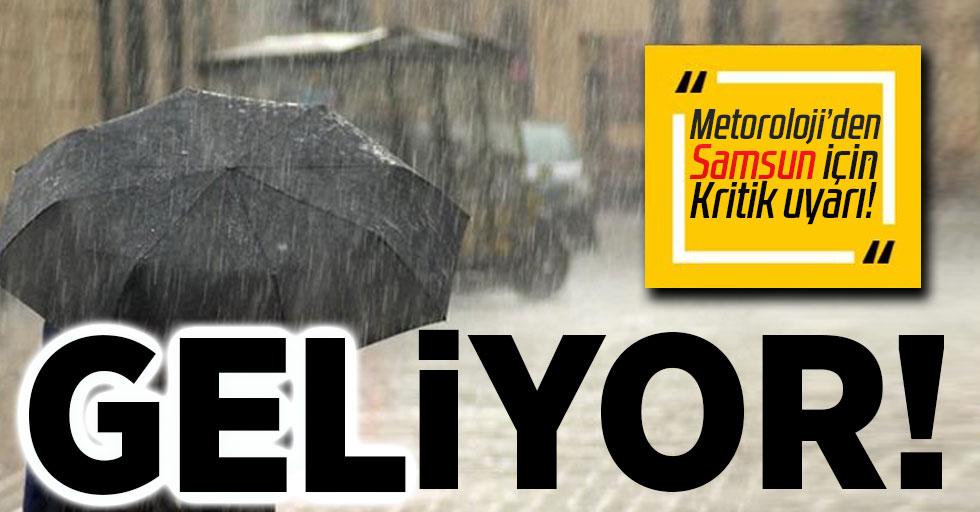 Meteorolojiden Samsun için kritik uyarı! Sağanak geliyor