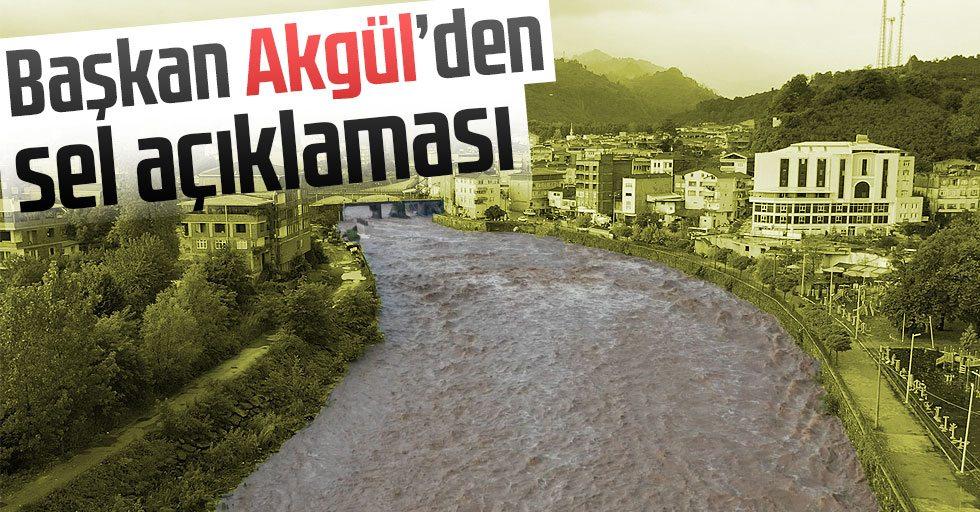 Başkan  Akgül'den  sel açıklaması