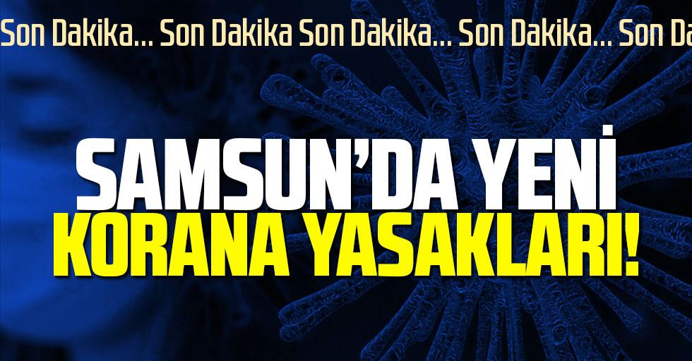 Samsun'da Yeni Korona Tedbirleri!