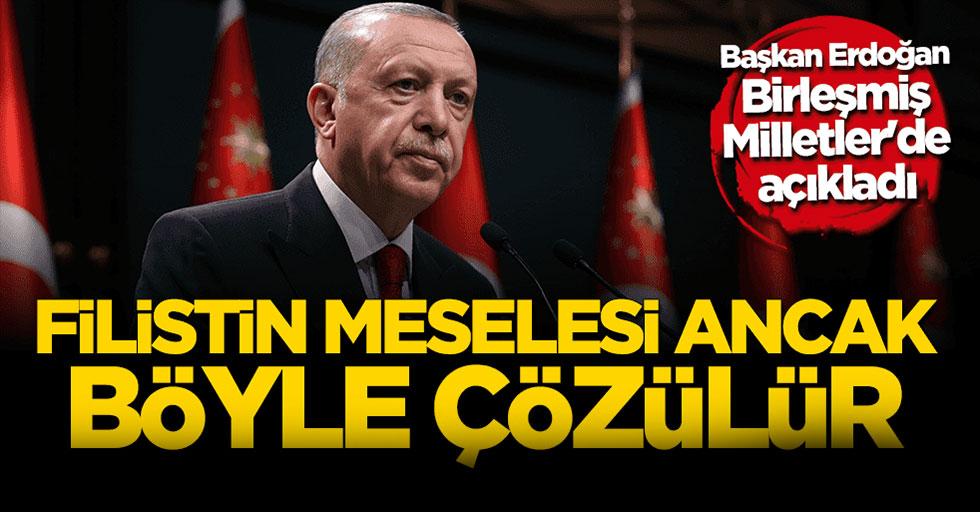 Cumhurbaşkanı Erdoğan'dan BM'ye Kudüs çağrısı