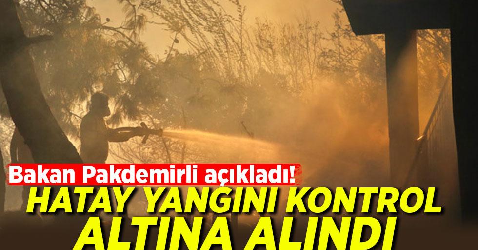 Bakan Pakdemirli açıkladı! Hatay yangını kontrol altına alındı