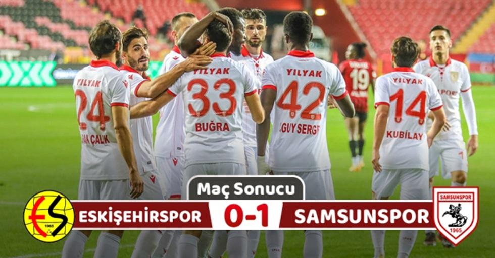 Eskişehirspor : 0 Yılport Samsunspor: 1 (Maç sonucu)