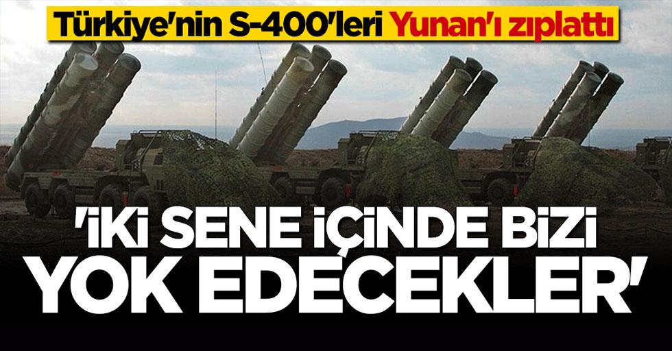 Türkiye'nin S-400'leri Yunan'ı zıplattı