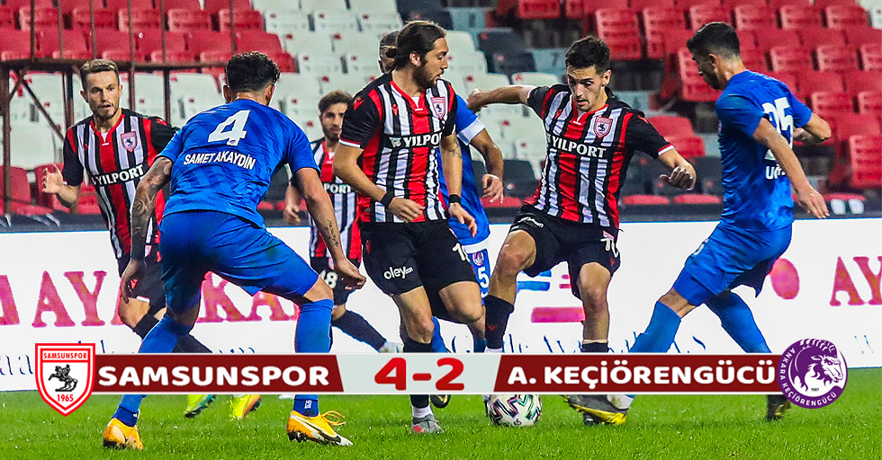Yılport Samsunspor : 4 Ankara Keçiörengücü: 2 (Maç Sonucu)