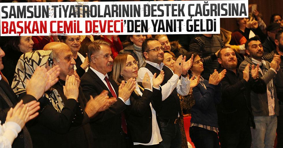 Başkan Av. Cemil Deveci: Samsun tiyatrolarını yaşatmak için salonlarımızı açıyoruz