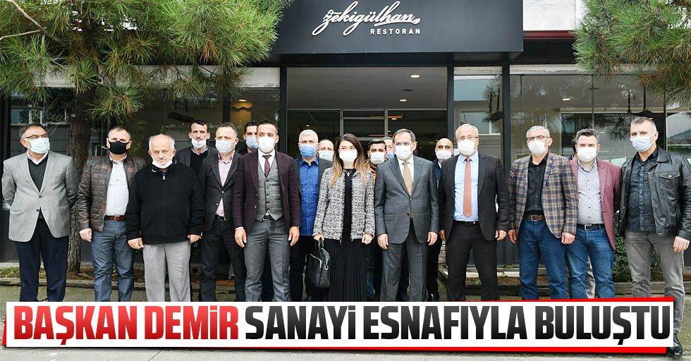 Başkan Demir, Sanayi esnafıyla buluştu