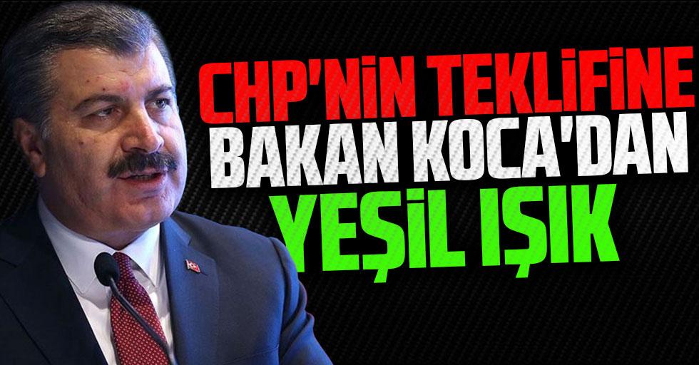 CHP'nin teklifine Bakan Koca'dan yeşil ışık