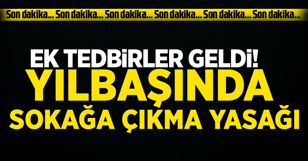 Cumhurbaşkanı Erdoğan: 31 Aralık'tan 4 Ocak'a kadar sokağa çıkma kısıtlaması olacak