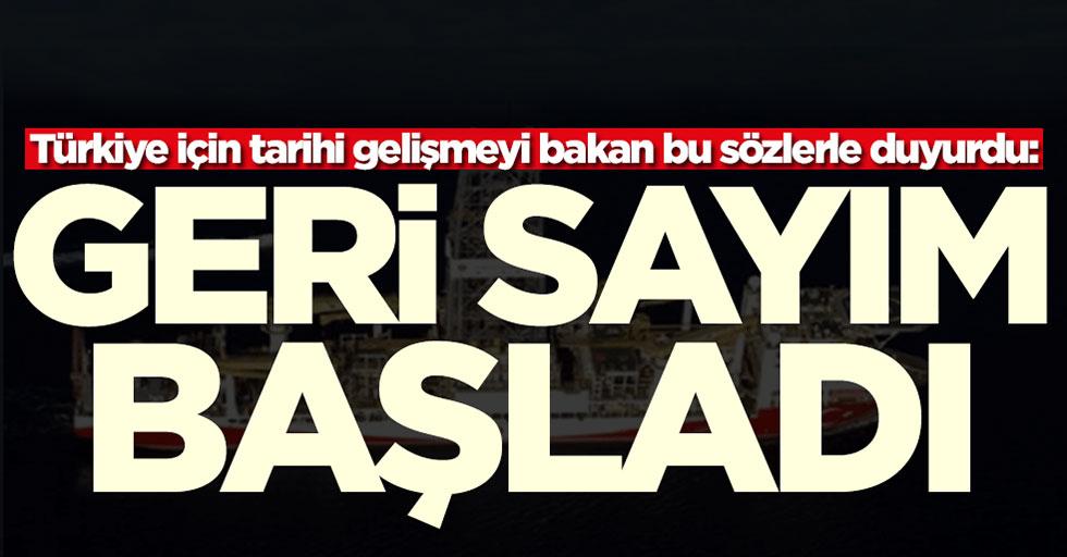 Enerji ve Tabii Kaynaklar Bakanı Fatih Dönmez tarihi gelişmeyi duyurdu: Geri sayım başladı