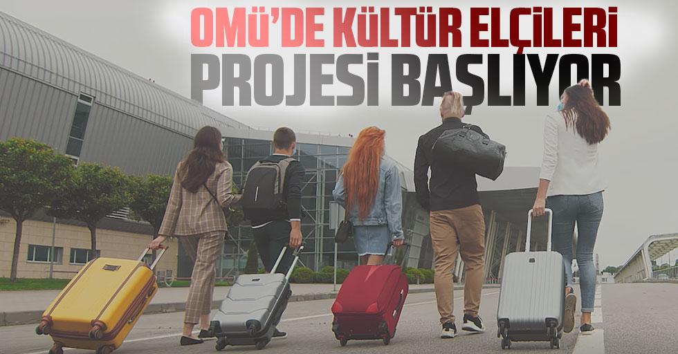 OMÜ'de Kültür Elçileri Projesi Başlıyor
