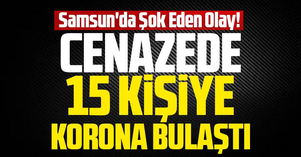 Samsun'da Şok Eden Olay! Cenazede 15 Kişiye Korona Bulaştı