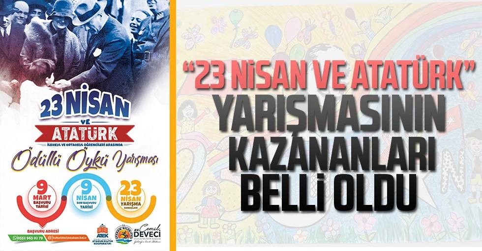 """""""23 Nisan ve Atatürk""""ü  sanatla anlattılar"""
