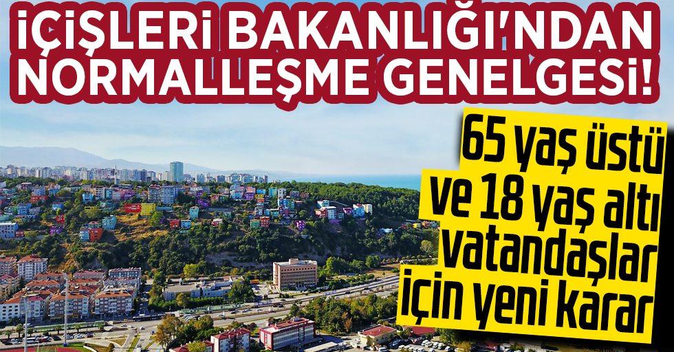 65 yaş üstü ve 18 yaş altı vatandaşlar için yeni karar