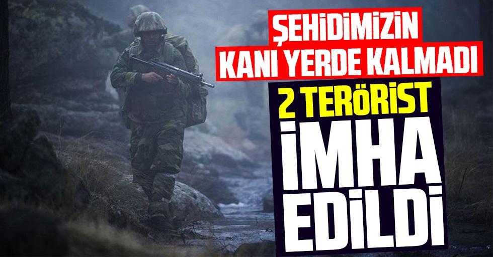 Şehidimizin kanı yerde kalmadı: 2 terörist imha edildi