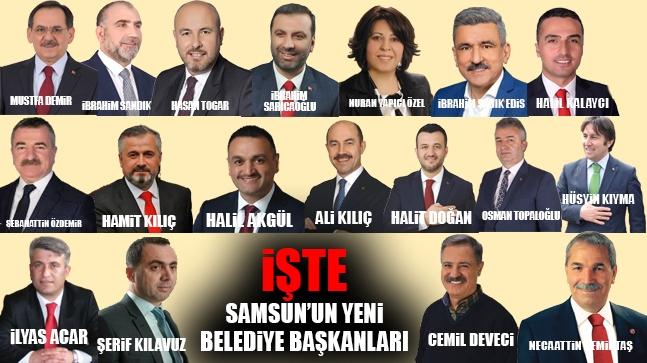 İşte Samsun'un Yeni Belediye Başkanları