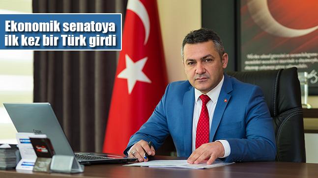 Ekonomik Senatoya İlk Kez Bir Türk Girdi
