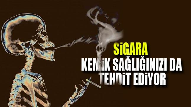 Sigara Kemik Sağlığınızı Da Tehdit Ediyor