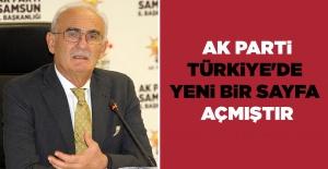 AK Parti  Türkiye'de yeni bir sayfa açmıştır