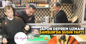 Japon deprem uzmanı Samsunda sushi...