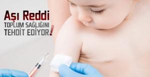Aşı Reddi Toplum Sağlığını Tehdit Ediyor!