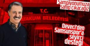 Deveci'den Samsunspor'a seyirci desteği