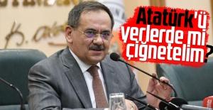 Atatürk#039;ü yerlerde mi çiğnetelim?