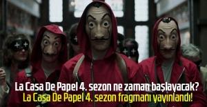 La Casa De Papel 4. sezon ne zaman başlayacak? La Casa De Papel 4. sezon fragmanı yayınlandı!