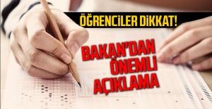 Öğrenciler dikkat! Bakan'dan LGS için önemli açıklama