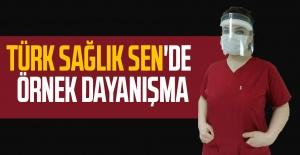 Türk Sağlık Sen'de   örnek dayanışma