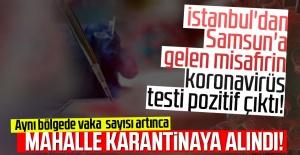 İstanbul'dan Samsun'a gelen misafirin koronavirüs testi pozitif çıktı!