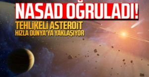 NASA doğruladı! Tehlikeli asteroit hızla Dünya'ya yaklaşıyor