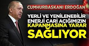 """Cumhurbaşkanı Erdoğan: """"Yerli Ve Yenilenebilir Enerji Cari Açığımızın Kapanmasına Yarar Sağlıyor"""""""