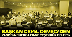 Başkan Cemil Deveci'den pandemi emekçilerine teşekkür belgesi