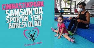 Cimnastikpark Samsun'da  Spor'un  Yeni Adresi Oldu