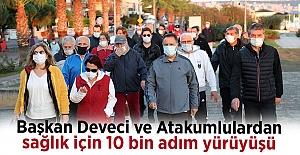 Başkan Deveci ve Atakumlulardan sağlık için 10 bin adım yürüyüşü