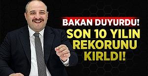 Sanayi ve Teknoloji Bakanı Mustafa Varank: Son 10 senenin rekorunu kırdık!