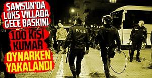 Samsun'da 100 kişi kumar oynarken yakalandı