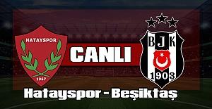 Hatayspor Beşiktaş  maçını izle Bein Sports Netspor Canlı maç izle